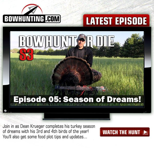 Bowhunt Or Die: Season Of Dreams!